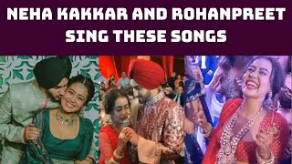 Watch: Neha Kakkar And Rohanpreet Sing These Songs At Their Wedding Reception | Catch News