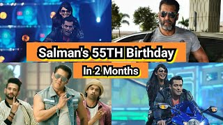 Salman Khan's 55th Birthday In 2 Months, How Excited Are You?