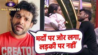 Bigg Boss 14: Karan Patel Ka Shocking Reaction, Rahul Vaidya Ko Buri Tarah Latada, Jasmin Ka Support