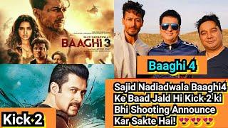 Sajid Nadiadwala Baaghi4 Ke Baad Jald Hi Salman Khan Ki Kick2 ki Bhi Shooting Announce Kar Sakte Hai