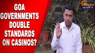 While CCP keeps casino trade licenses on hold; Goa govt gives casinos permission to start operations