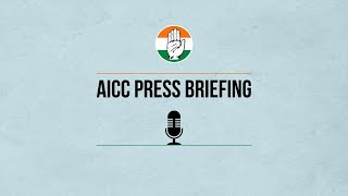 LIVE: Congress Party Media Briefing by Prof. Gourav Vallabh, Spokesperson, AICC at AICC HQ