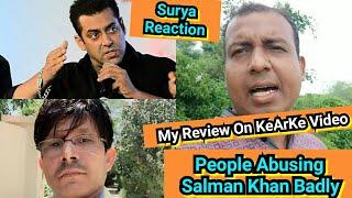 Surya Reaction On KeArKe Video Of People Abusing Salman Khan Badly