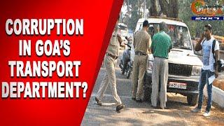 Corruption in Goa's transport department? WATCH: