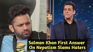Salman Khan First Answer On NEPOTISM - Slams Rahul Vaidya To Comment Jaan Kumar Sanu - Bigg Boss 14