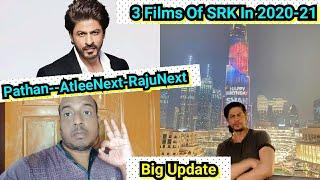 Big DETAILS Of SRK's Next 3 Films- Pathan, Atlee's Next And Rajkumar Hiran Next In 2020 - 2021