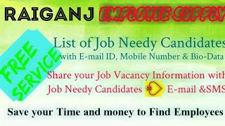 RAIGANJ    EMPLOYEE SUPPLY   ! Post your Job Vacancy ! Recruitment Advertisement ! Job Information !