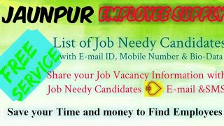 JAUNPUR    EMPLOYEE SUPPLY   ! Post your Job Vacancy ! Recruitment Advertisement ! Job Information !