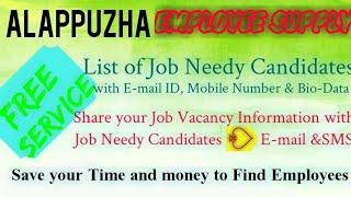 ALAPPUZHA     EMPLOYEE SUPPLY   ! Post your Job Vacancy ! Recruitment Advertisement ! Job Informatio