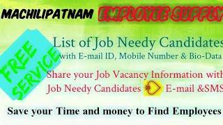 MACHILIPATNAM     EMPLOYEE SUPPLY   ! Post your Job Vacancy ! Recruitment Advertisement ! Job Inform