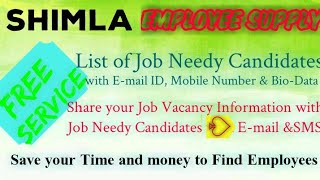 SHIMLA     EMPLOYEE SUPPLY   ! Post your Job Vacancy ! Recruitment Advertisement ! Job Information !