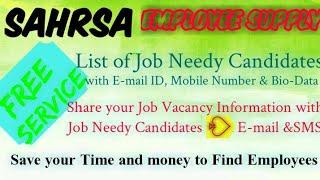 SAHARSA     EMPLOYEE SUPPLY   ! Post your Job Vacancy ! Recruitment Advertisement ! Job Information