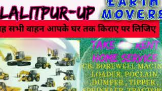 LALITPUR  -UP- Earth Movers  on Rent ☆ JCB| Poclain| Dumper ☆ Services at Home 》 BULLDOZER  € CRANE