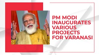 PM Modi inaugurates development projects in Varanasi, asks people to promote 'local for Diwali'
