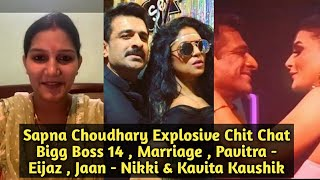 Sapna Choudhary EXPLOSIVE Interview - Marriage, Bigg Boss 14, Eijaz - Pavitra, Kavita Kaushik