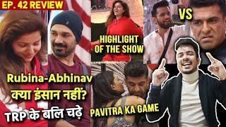 Bigg Boss 14 Review EP 42 | Rubina Abhinav Ke Sath Galat ????, Rahul Vs Eijaz, Pavitra Ka Game ????