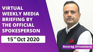 Virtual Weekly Media Briefing By The Official Spokesperson (15.10.2020)