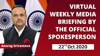 Virtual Weekly Media Briefing By Official Spokesperson (22 October 2020)