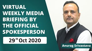 Virtual Weekly Media Briefing By Official Spokesperson (29th Oct 2020)