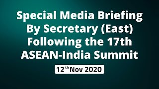 Special Media Briefing by Secretary(East) following the 17th ASEAN-India Summit