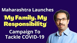 My family my Responsibility Campaign started by Maharastra Gov.   Current affairs   Formula UPSC
