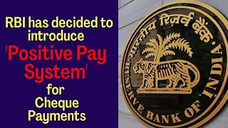 RBI decided to introduce Positive Payment System   Current Affairs   Formula UPSC