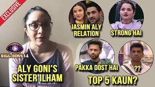 Bigg Boss 14: Aly Goni's Sister Ilham Reaction On Aly-Jasmin, Rubina, Rahul | Exclusive Interview