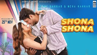 Shona Shona Song First Look Reaction | Review | Sidharth Shukla, Shehnaaz Gill | Tony Kakkar, Neha