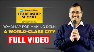 CM Arvind Kejriwal Addressing the Hindustan Times Leadership Summit