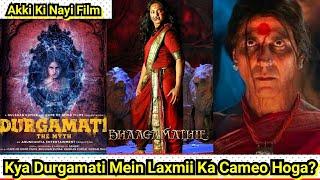 Kya Laxmii Ka Cameo Hoga Unki Agli Film Durgamati Mein? Akshay Kumar Is Co-Producer
