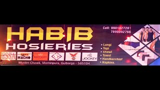 Now Open HABIB Hosieries at Muslim Chowk Mominpura Gulbarga