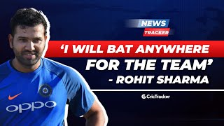 Rohit Sharma ready to bat anywhere against Australia; Fakhar Zaman ruled out of NZ tour