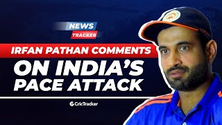 Australia To Tour Pakistan?, Irfan Pathan Revealed The Missing Link Of Indian Pace Attack