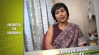 Women Health Care How to prevent Leukorrhea vaginal discharge Tips by Gynecologist