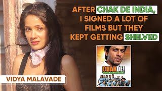 Vidya Malavade: After Chak De India, A Lot Of Films I Signed Kept Getting Shelved | Mismatched