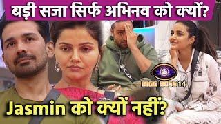 Bigg Boss 14: Sirf Abhinav Ko Kyon Mili Badi Saza, Jasmin Aly Ko Kyon Nahi? Social Media Par Hungama