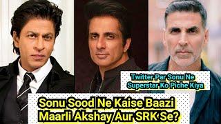 Sonu Sood Ne Akshay Kumar Aur King Khan Ko Kuch Is Tarah Se Pichche Kiya? Twitter Par Cha Gaye Sonu