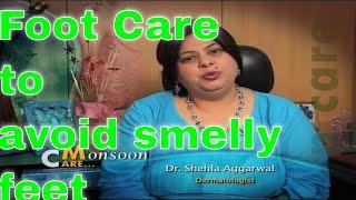 Foot care to avoid smelly feet tips by dermatologist पैरों की देखभाल डॉक्टर की सलाह
