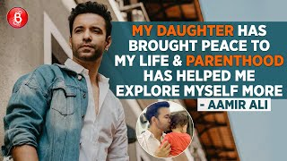 Aamir Ali's HONEST CONFESSIONS On His Daughter With Sanjeeda Sheikh And Fatherhood | Naxalbari