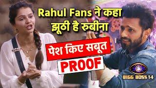 Bigg Boss 14: Rahul Fans Ne Kaha Rubina Ko JHOOTHI, Pesh Kiye PROOFS | BB 14 Social Media Update