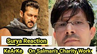 Surya Reaction On KeArKe Video On Salman Khan Charity Work!
