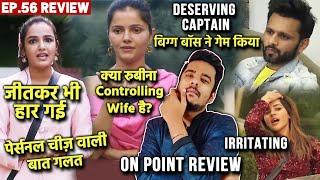 Bigg Boss 14 Review EP. 56 | Jasmin Ki Jeetkar Har, Rahul Captain, Rubina Kya Controlling Hai?