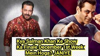 Kya Salman Khan Ke Show Bigg Boss 14 Ka Finale December 1st Week Mein Hoga? Janiye