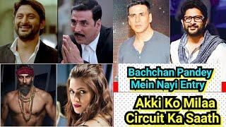 Big Breaking: Akshay Kumar Ko Mila Arshad Warsi Ka Saath, Dono Comedy Karenge Bachchan Pandey Mein