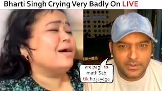 Bharti Singh Crying Badly In Front Of Kapil Sharma on LIVE After Salman Khan THROWN Her From SHOW