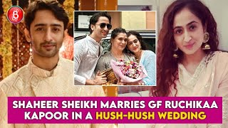 Shaheer Sheikh marries GF Ruchikaa Kapoor in a hush-hush wedding