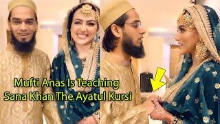 Sana Khan Very Cute And Romantic Video With Husband Mufti Anas | Ayatal kursi