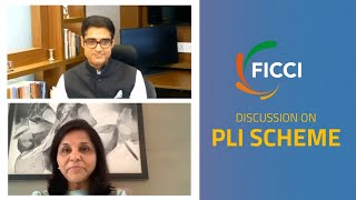 FICCI Discussion on PLI Scheme