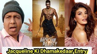 Bachchan Pandey Mein Jacqueline Fernandez Ki Dhamakedaar Entry
