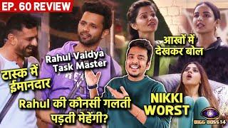 Bigg Boss 14 Review EP. 60 | Rahul Task Master ???? , Eijaz Khan Honest, Rubina Vs Jasmin, Nikki Worst